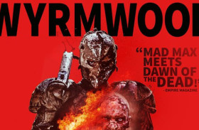 "Eh, What's New On Netflix?: ""Wyrmwood: Road of the Dead"""